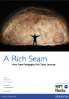 A rich seam: How new pedagogies find deep learning