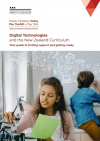 Digital Technologies and the New Zealand Curriculum – Your guide to finding support and getting ready
