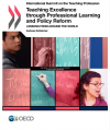Teaching excellence through professional learning and policy reform: Lessons from around the world