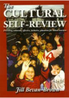 The cultural self-review by Jill Bevan-Brown