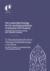 The Leadership Strategy for the teaching profession of Aotearoa New Zealand